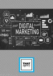 2020 Digital Marketing Trends Report | THAT Agency