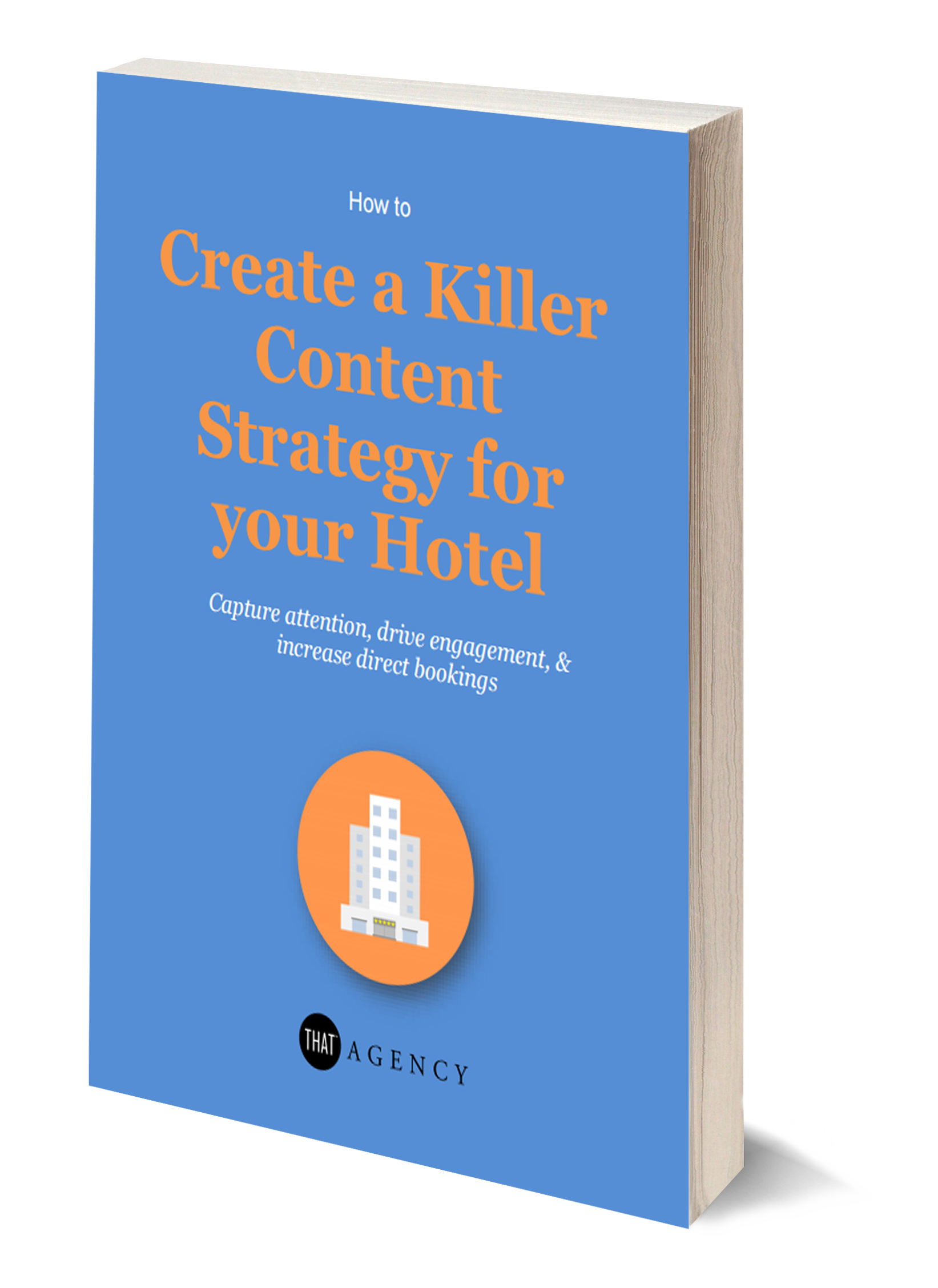 Content Marketing for Hotels | THAT Agency