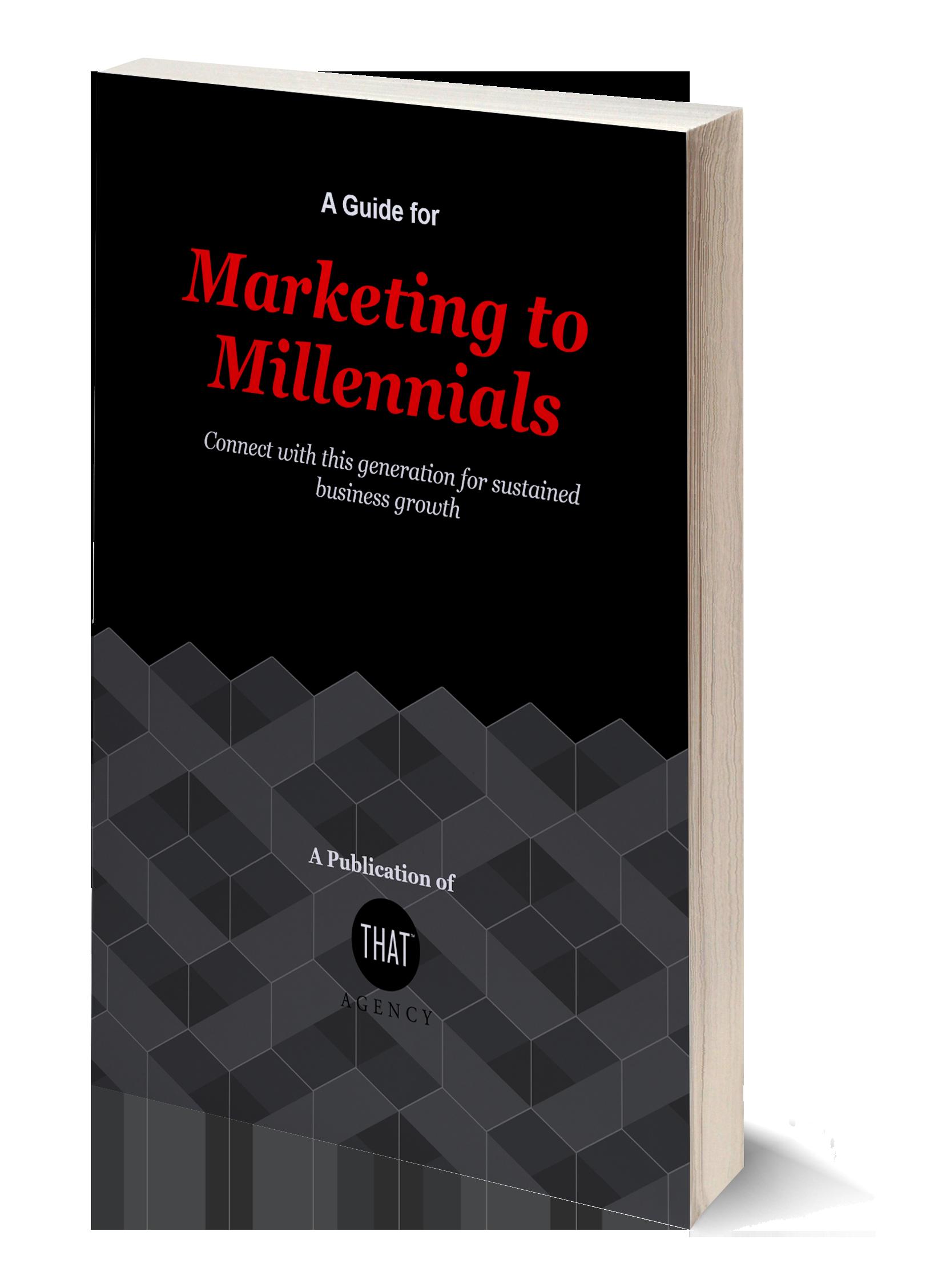 Marketing to Millennials | THAT Agency