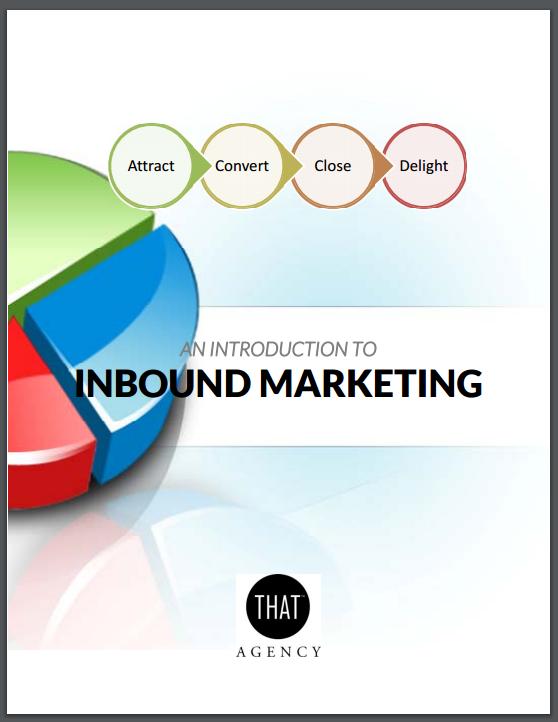 Intro to Inbound Marketing | THAT Agency