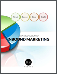 Intro to Inbound Marketing | THAT Agency