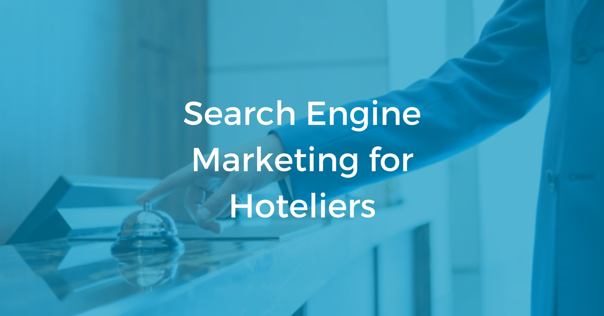 Search Engine Marketing for Hotels   THAT Agency