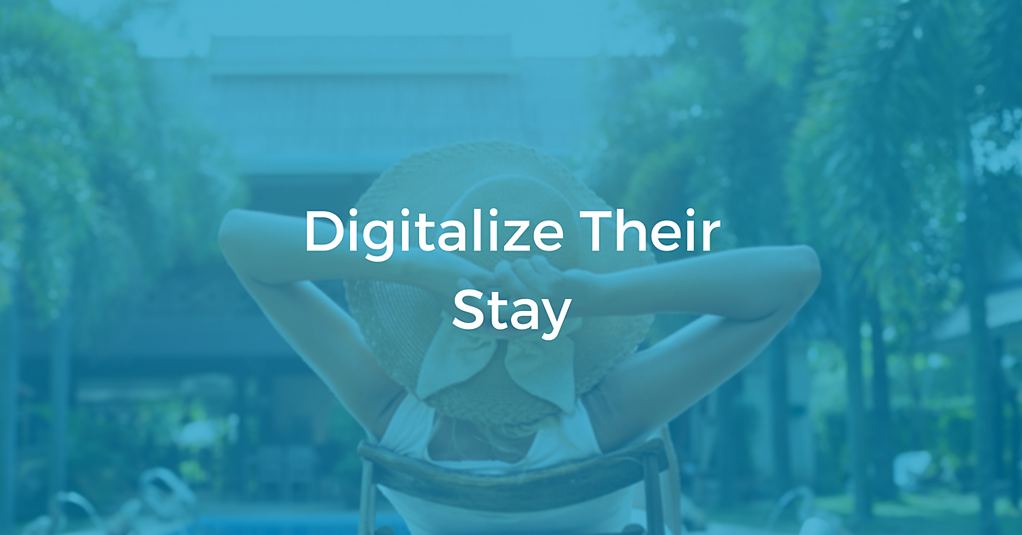 Digitalize Their Stay | THAT Agency