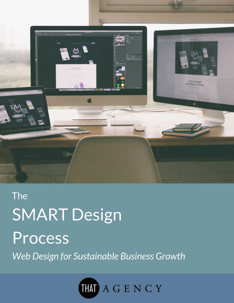 The SMART Design Process | THAT Agency