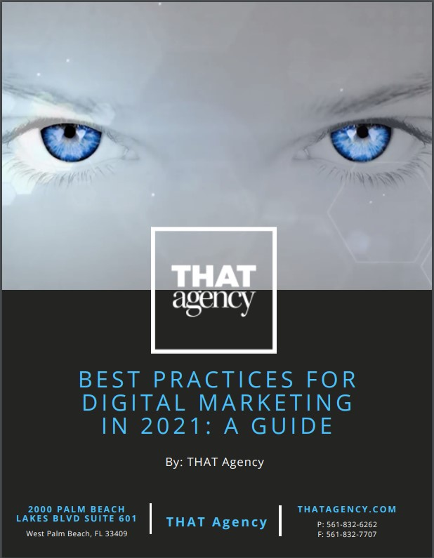 Best Practices for Digital Marketing in 2021: A Guide