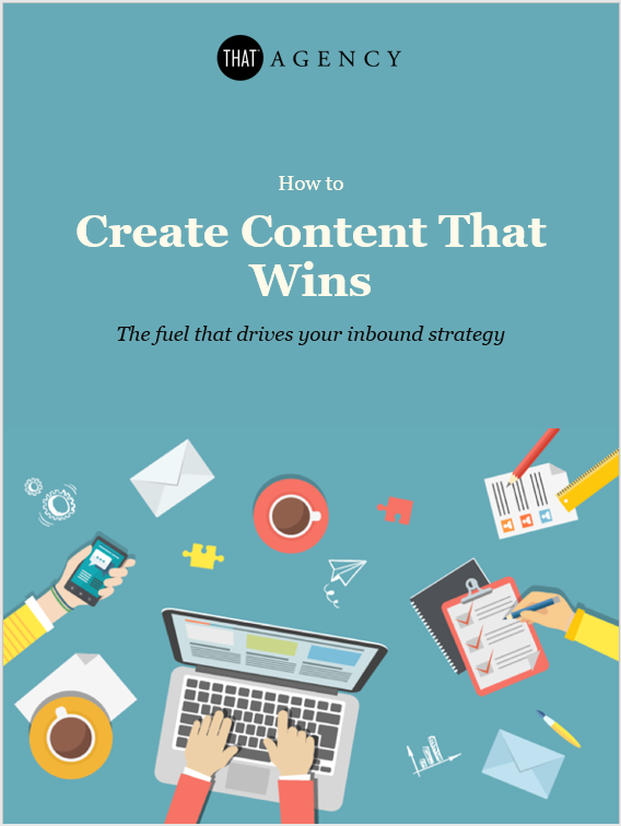 Content Creation and Inbound Marketing | THAT Agency